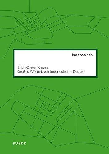 Großes Wörterbuch Indonesisch-Deutsch