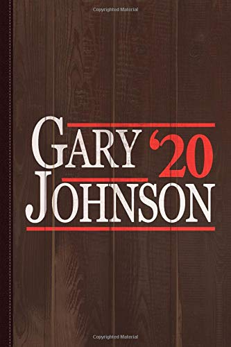 Gary Johnson 2020 Journal Notebook: Blank Lined Ruled For Writing 6x9 120 Pages por Flippin Sweet Books