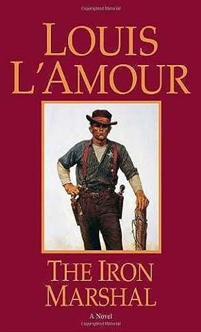 Iron Marshal: A Novel