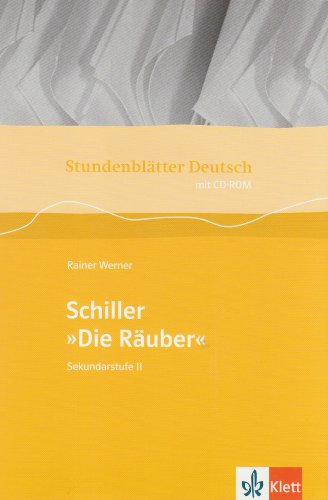 Stundenblätter Deutsch: Schiller 'Die Räuber', m. CD-ROM