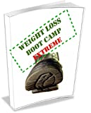 Weight Loss Boot Camp Extreme (English Edition)