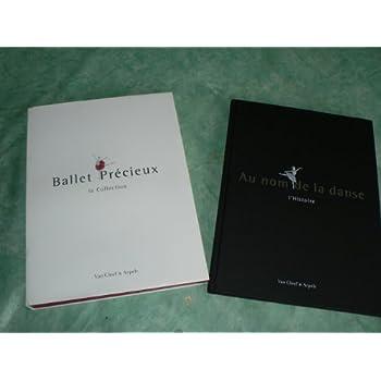 AU NOM DE LA DANSE - BALLET PRECIEUX - VAN CLEEF and ARPELS