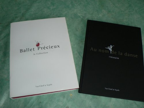 AU NOM DE LA DANSE - BALLET PRECIEUX - VAN CLEEF and ARPELS par van cleef and arpels