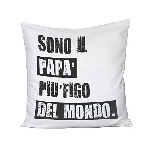 Bubbleshirt cuscino festa del papà sono il papà più figo del mondo - humor - happy father's day - idea regalo - in cotone