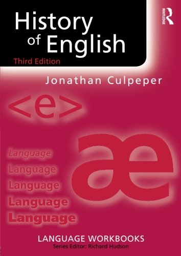 History of English (Language Workbooks) por Jonathan Culpeper