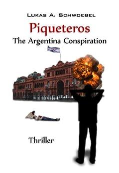 Piqueteros - The Argentina Conspiration