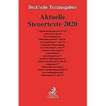 Aktuelle Steuertexte 2020: Textausgabe - Rechtsstand: 1. Januar 2020