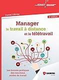 Manager le travail à distance et le télétravail: Les bonnes pratiques des nouveaux modes de travail (Développement personnel et efficacité professionnelle)