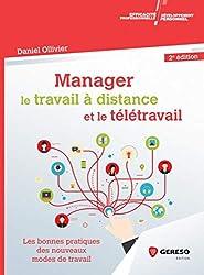 Manager le travail à distance et le télétravail : Les bonnes pratiques du management à distance