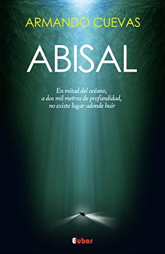 Portada del libro Abisal de Armando Cuevas Calderón
