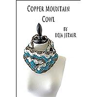 Copper Mountain Cowl (English