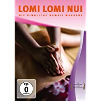 Lomi Lomi Nui - Die sinnliche Hawaii Massage
