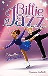 Billie Jazz, tome 7 : Pirouettes sur glace par Guilbault