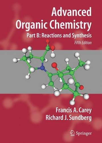 New pdf advanced organic chemistry reaction and synthesis pt b new pdf advanced organic chemistry reaction and synthesis pt b advanced organic chemistry by francis a carey ebook fandeluxe Images