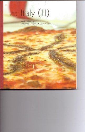 World Cuisine Italy II (World Cuisine, 2) [Bargain Price] by Antonello Colonna (2006) Paperback