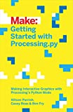Getting Started with Processing.py (Make:)