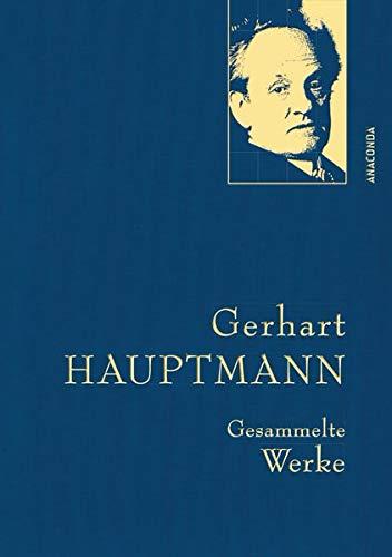 Gerhart Hauptmann - Gesammelte Werke (Iris®-LEINEN-Ausgabe)