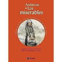 Andanzas De Los Miserables (Castellano - A Partir De 10 Años - Andanzas)