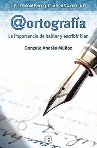 Ortografía: Volume 1 (No ficción) por Gonzalo Andrés Muñoz