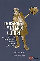 Jean Norton Cru et la Grande Guerre : La
