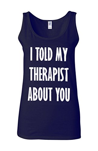 I Told My Therapist About You Novelty Navy Women Damen Unterhemd Tank Top Vest Verschiedene Farben-S