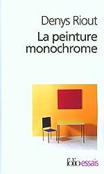 La peinture monochrome: Histoire et archéologie d'un genre