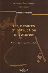 Les Mesures d'instruction in futurum, volume 34