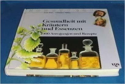 Hobbythek: Gesundheit mit Kräutern und Essenzen. 1000 Anregungen und Rezepte von Jean Pütz ( 1988 ) - Kräuter-putz