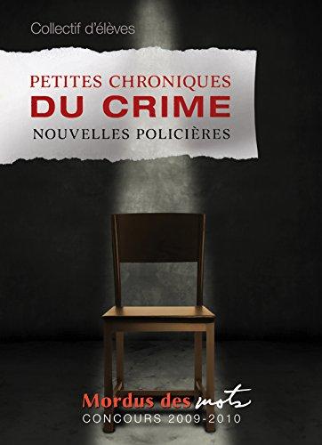 Petites chroniques du crime par Collectif d'auteurs