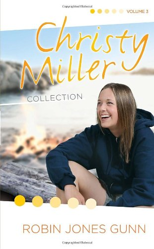 Christy Miller Collection, Vol 3 (The Christy Miller Collection) (Christy Miller Collection)