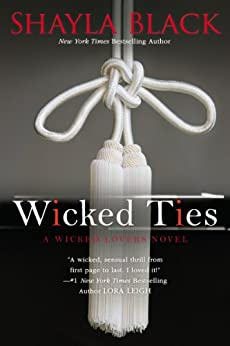 Wicked Ties (Wicked Lovers series Book 1) by [Black, Shayla]
