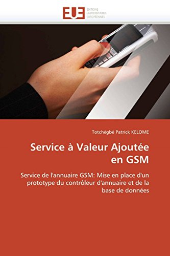 Service à valeur ajoutée en gsm par Totchégbé Patrick KELOME