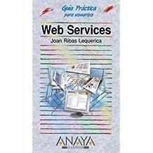 Web Services (edición especial) (Guías Prácticas)