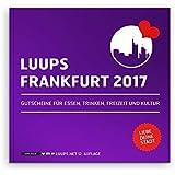 LUUPS Frankfurt 2017: Gutscheine für Essen, Trinken, Freizeit und Kultur