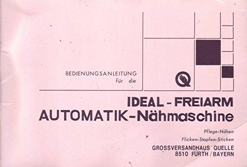 Quelle Ideal-Freiarm Automatik-Nähmaschine Bedienungsanleitung
