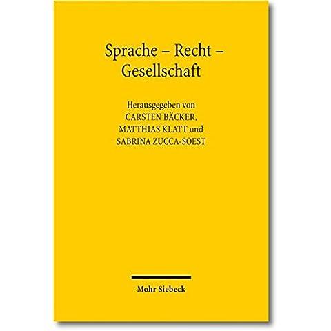 Sprache - Recht - Gesellschaft - Peter Zucca