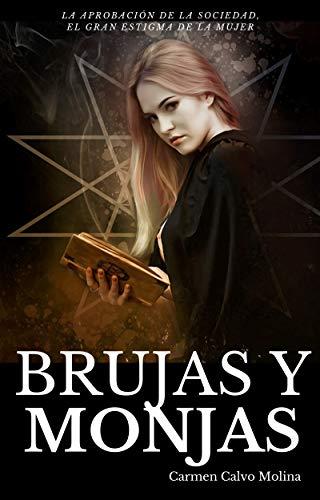 Brujas y monjas de Carmen Calvo Molina