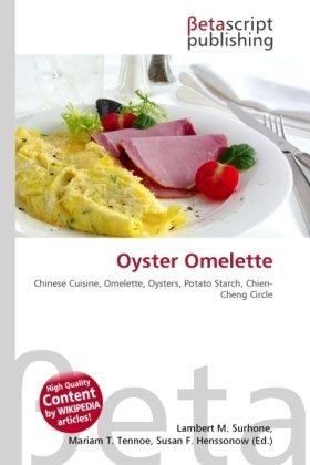 Oyster Omelette por Lambert M Surhone