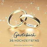 Gästebuch: Gästebuch zum 35. Hochzeitstag - Gold Edition - 150 Seiten