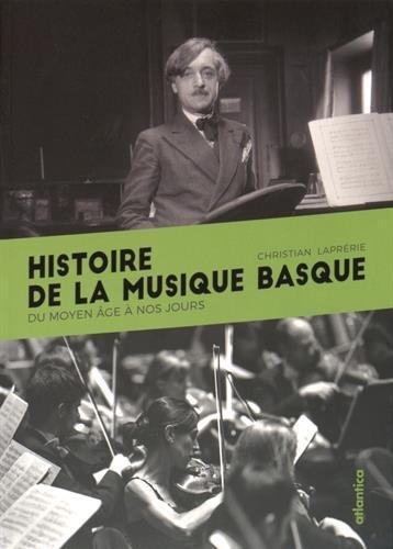 Histoire de la musique basque par Christian Laprerie