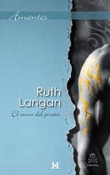 El amor del pirata (Amantes) de [LANGAN, RUTH]