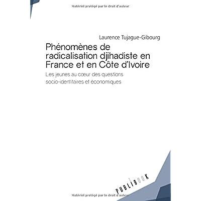 Phénomènes de radicalisation djihadiste en France et en Côte d'Ivoire