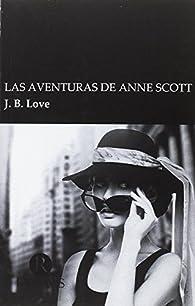 Las aventuras de Anne Scott par JB Love