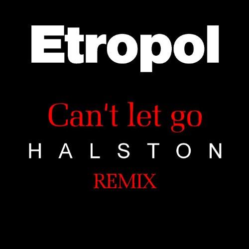 cant-let-go-halston-remix