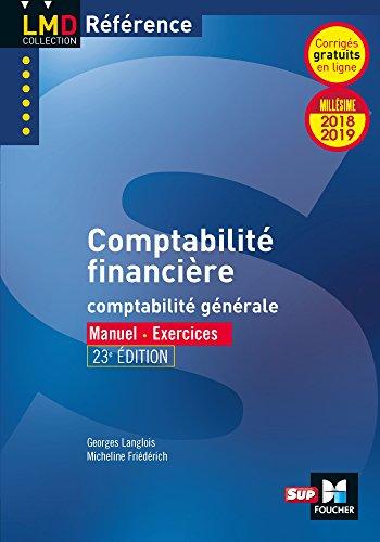Comptabilité financière - 23e édition - Millésime 2018-2019 - Nº20 par Micheline Friédérich, Georges Langlois