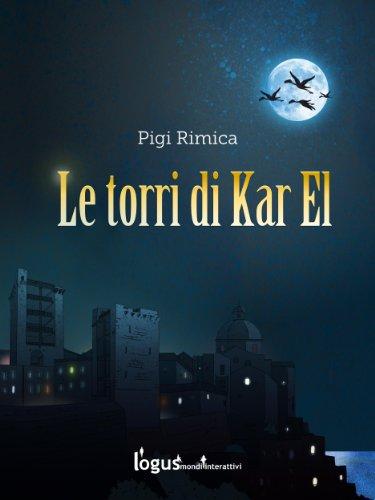 Le torri di Kar El (Italian Edition)
