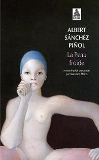 La Peau Froide par Albert Sánchez Piñol