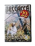 DVD BECCACCE 22 - CON GLI SPECIALISTI - BOLLENTI SPIRITI