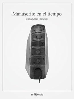 Manuscrito en el tiempo de [Solaz Frasquet, Lucía]