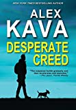 Desperate Creed: (Book 5 Ryder Creed K-9 Mystery) (Ryder Creek, Band 5)